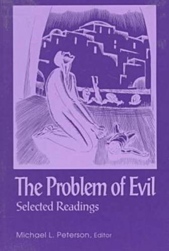 The Problem of Evil: Selected Readings (Library of Religious Philosophy)