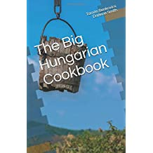 The Big Hungarian Cookbook