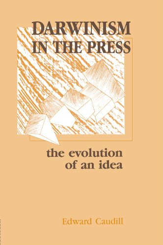 Darwinism In The Press: The Evolution Of An Idea (Routledge Communication Series)