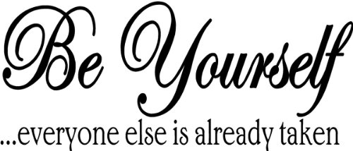Be Yourself everyone else is already taken wall quote wall decals wall decals quotes