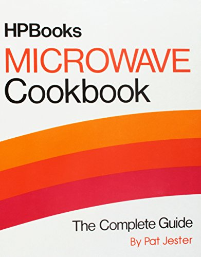 Microwave Cookbook the Complete Guide (Hp Books)