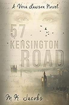 57 Kensington Road.: A Vera Lawson Novel (Vera Lawson Series Book 1) by [Jacobs, M.K.]