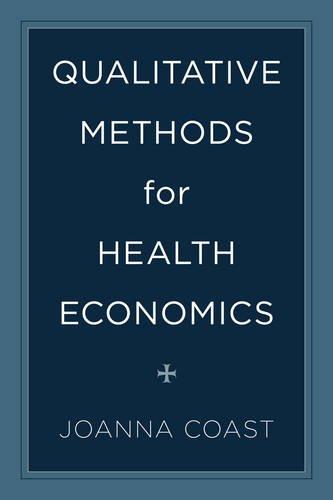 Qualitative Methods For Health Economics