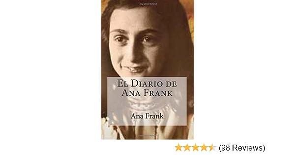 El Diario de Ana Frank (Spanish Edition): Ana Frank, Raul Bracho: 9781512301779: Amazon.com: Books