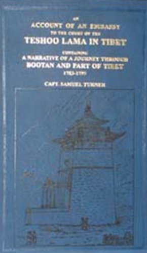 An Account of an Embassy to the Court of the Teshoo Lama in Tibet