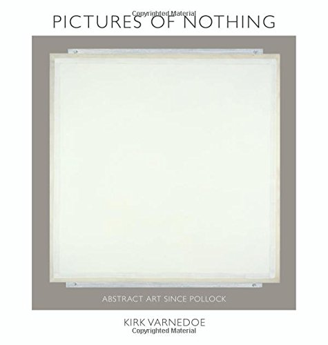 Pictures of Nothing: Abstract Art since Pollock (Bollingen Series (General))