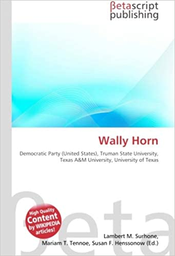 Wally Horn: Democratic Party (United States), Truman State