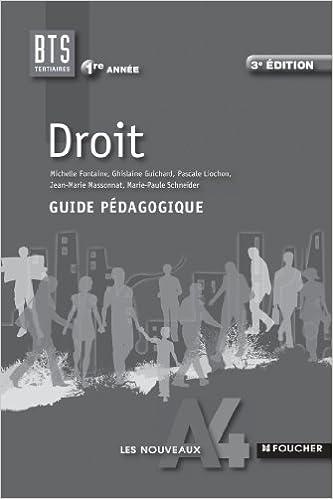 Livres gratuits en ligne Les Nouveaux A4 Foucher Droit 1re année BTS Guide pédagogique pdf, epub