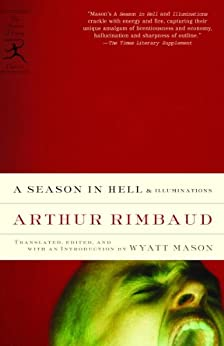 A Season in Hell & Illuminations (Modern Library Classics) by [Rimbaud, Arthur]
