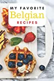 My favorite Belgian recipes: Blank book for great recipes and meals