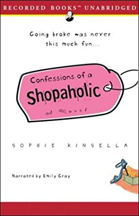 Confessions of a shopaholic ebook by sophie kinsella.
