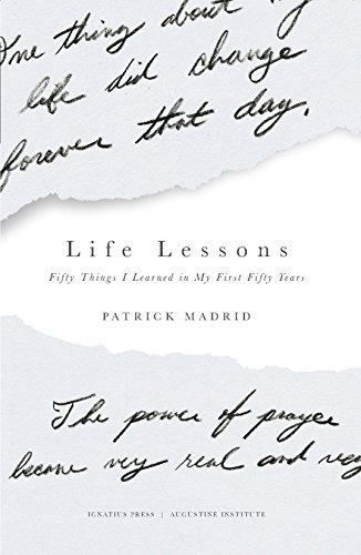 Life Lessons: Fifty Things I Learned in My First Fifty Years
