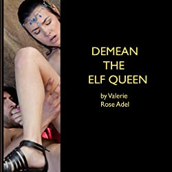 Demean the Elf Queen