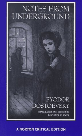 Notes from Underground (Norton Critical Edition) (English and Russian Edition) by Fyodor Dostoevsky (Notes From Underground Norton)