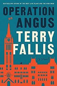Operation Angus: A Novel