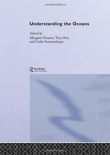 Understanding the Oceans: A Century of Ocean Exploration pdf epub