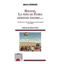 Bolivie, la voix de Flora résonne encore... Des femmes et du dév