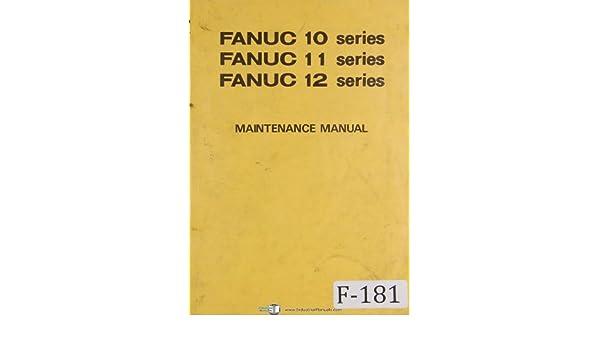 fanuc maintenance series 10 11 12 cnc programming manual fanuc rh amazon com G-Code Fanuc Manuals Fanuc Dispensetool