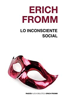 Lo inconsciente social par Fromm