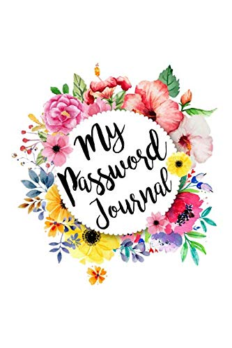 My Password Journal: The Gift Of Organization to Never Get locked out of your Online Accounts