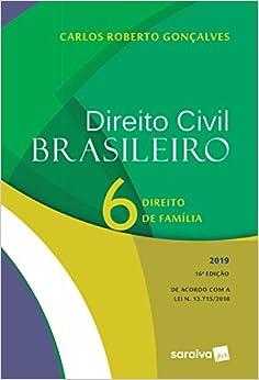 Direito Civil brasileiro 6 : Direito de família - 16ª edição de 2019