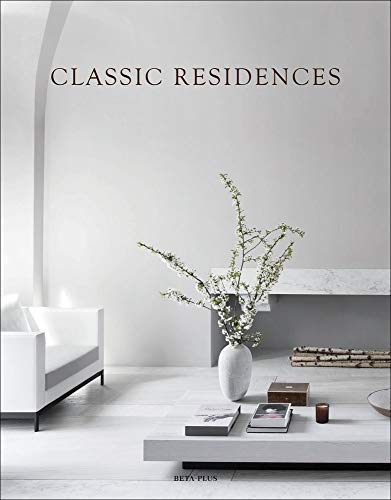 Classic Residences (Dutch, English and French Edition)