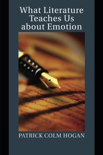 Download What Literature Teaches Us about Emotion (Studies in Emotion and Social Interaction) pdf