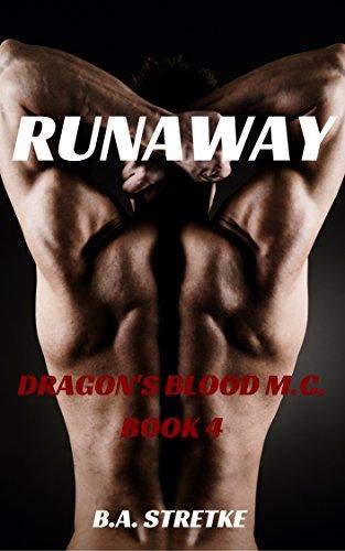 Runaway: Dragon's Blood M.C. Book 4
