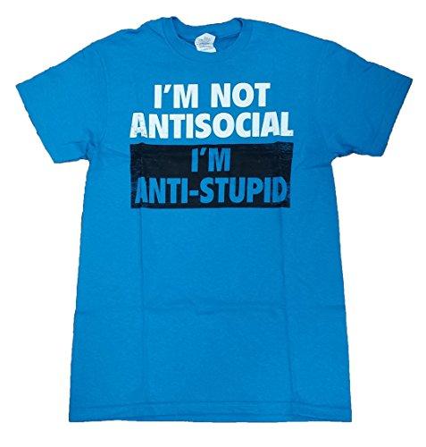 I'm Not Antisocial I'm Anti-Stupid Graphic T-Shirt