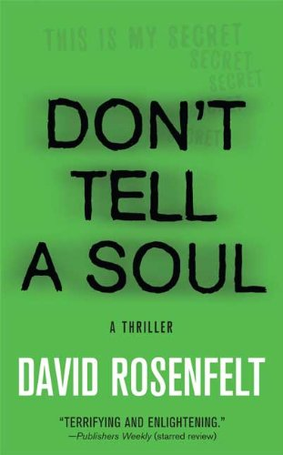 Don't Tell a Soul by Minotaur Books