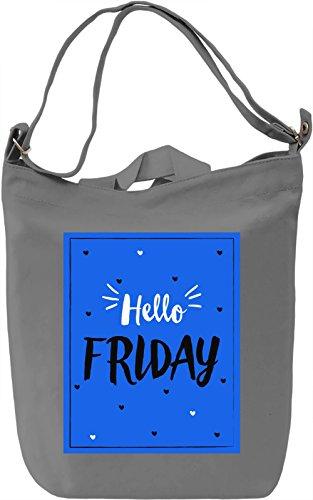 Hello Friday Borsa Giornaliera Canvas Canvas Day Bag| 100% Premium Cotton Canvas| DTG Printing|