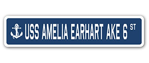 USS AMELIA EARHART AKE 6 Street Sign navy ship veteran sailor vet usn gift