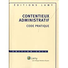 contentieux administratif 2011, code pratique