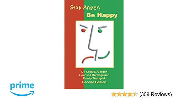 Stop anger be happy kathy s garber 9781553950950 amazon books fandeluxe Images