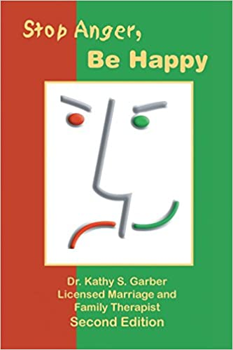 Stop anger be happy kathy s garber 9781553950950 amazon books stop anger be happy fandeluxe Images