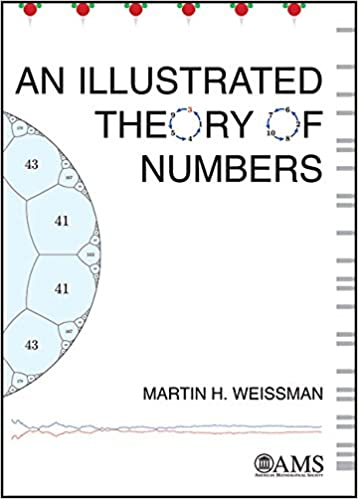 amazon com an illustrated theory of numbers 9781470434939 martin