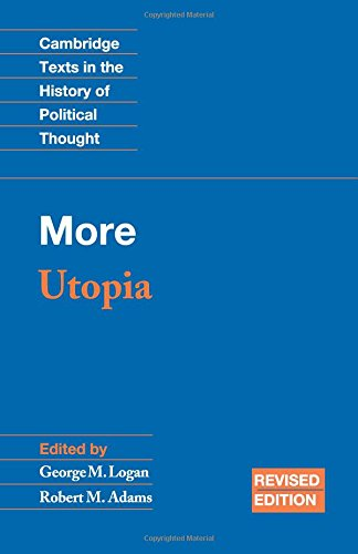 More: Utopia (Cambridge Texts in the History of Political Thought)