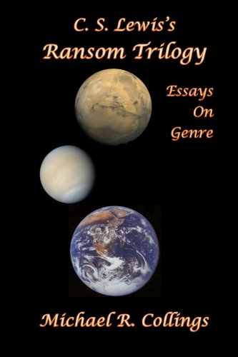 C.S. Lewis's Ransom Trilogy: Essays on Genre