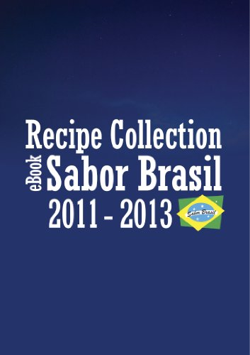 """Sabor Brasil"" Recipe Collection eBook 2011-2013 by Fernanda Bocconi"