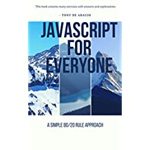 JavaScript for Everyone: A Simple 80/20 Rule Approach