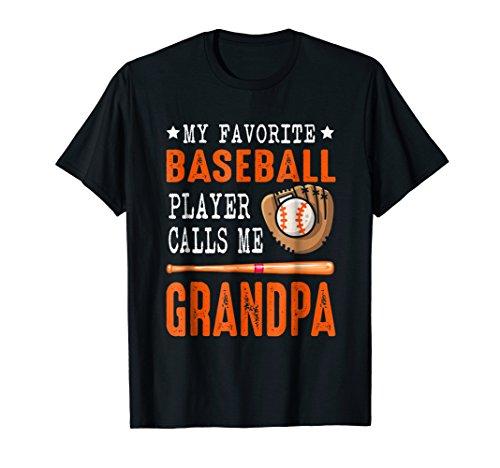 My Favorite Baseball Player Call Me Grandpa Funny Gift Shirt]()