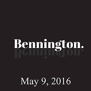 Bennington, Dave Hill, May 9, 2016 Radio/TV Program