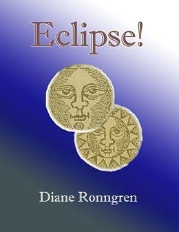 Eclipse! by [Ronngren, Diane]