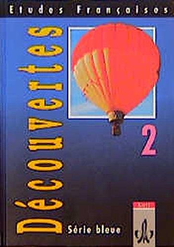 etudes-franaises-dcouvertes-2-etudes-francaises-decouvertes-serie-bleue-bd-2-schlerbuch