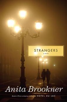 Strangers: A Novel by [Brookner, Anita]