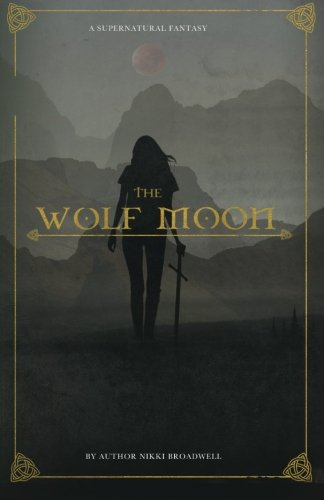 The Wolf Moon: new edition (Volume 2)