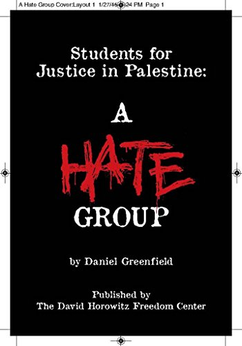 Students for Justice in Palestine: A Hate Group (Students For Justice In Palestine Hate Group)