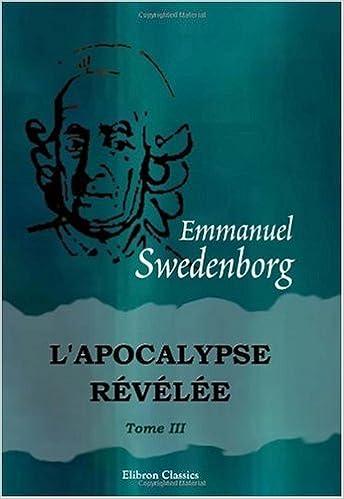 L'Apocalypse révélée: Tome 3, N 753-962 epub, pdf