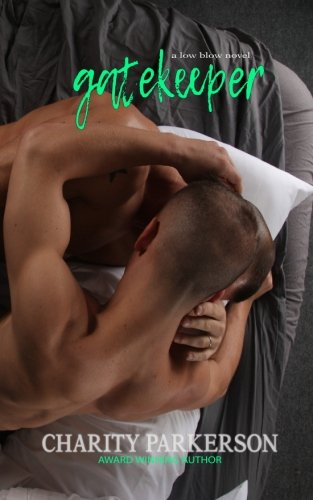 Gatekeeper (Low Blow) (Volume 5) pdf epub