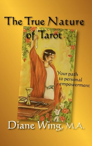 The True Nature of Tarot: Your Path to Personal Empowerment (Modern Spirituality) pdf epub
